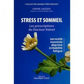 Stress et sommeil. Les Prescriptions du Dr Valnet