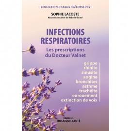 Infections respiratoires Les prescriptions du Dr Valnet