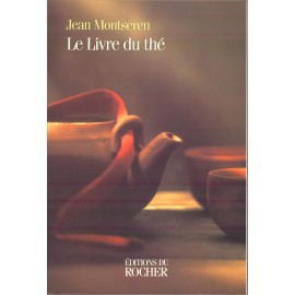 Le livre du thé - Montserven