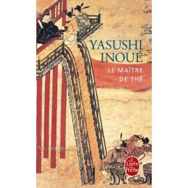 Le Maître de thé - Yasushi Inoué