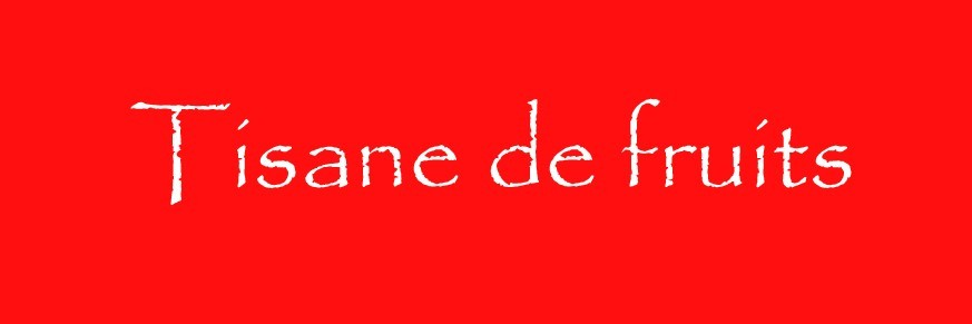 Tisane de fruits Bio
